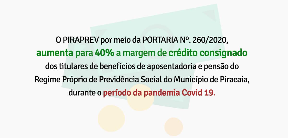PIRAPREV aumenta para 40% a margem de crédito consignado dos titulares de benefícios de aposentadoria e pensão, durante o período da pandemia Covid 19.